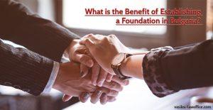 Foundation in Bulgaria